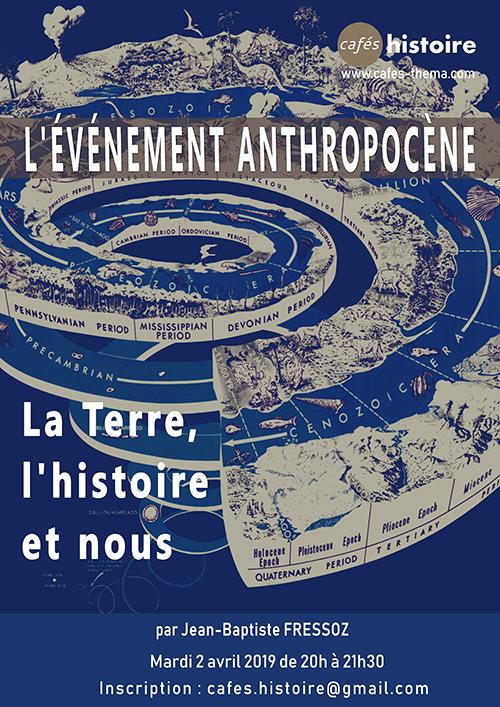 L'Événement Anthropocène. La Terre, l'histoire et nous