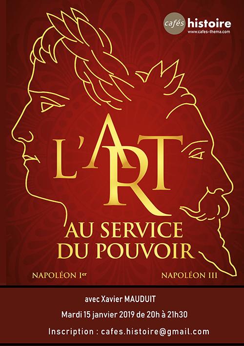 Xavier MAUDUIT : L'art au service du pouvoir sous Napoléon Ier et Napoléon III - Café Histoire
