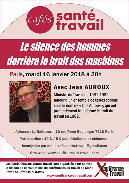 Lois Travail, Droit du travail : Café Citoyen Santé Travail avec Jean Auroux, ancien ministre du travail