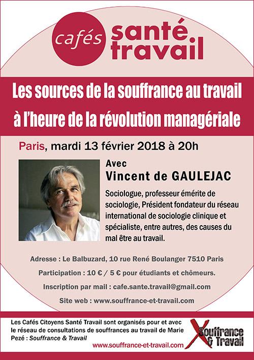 Café Santé Travail Vincent de Gaulejac : Les sources de la souffrance au travail à l'heure de la révolution managériale