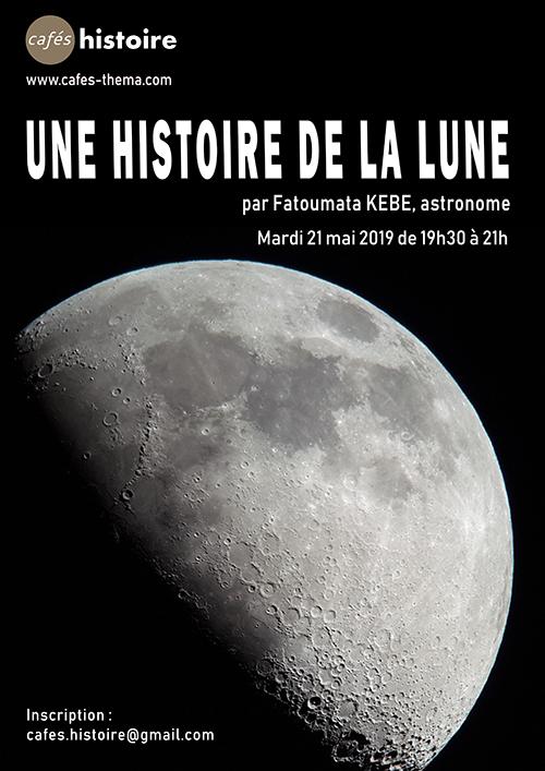 Histoire de la lune - Affiche du Café Histoire