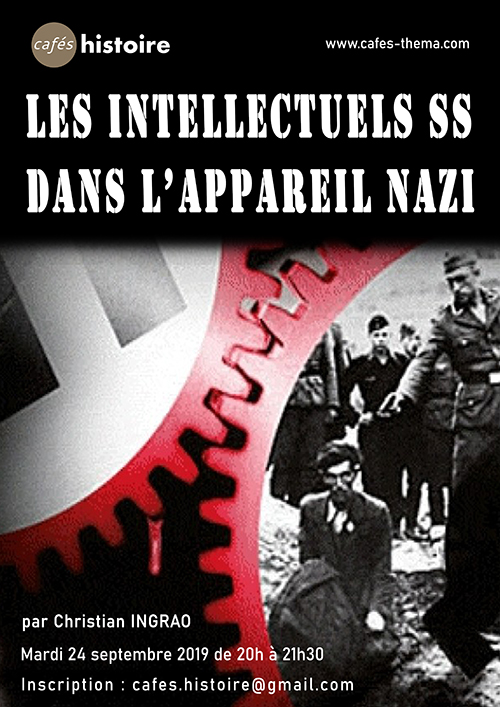 Les intellectuels SS dans l'appareil nazi - 24 septembre 2019