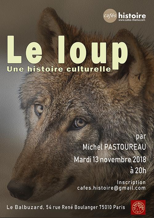 Le loup, une histoire culturelle - Café Histoire avec Michel Pastoureau
