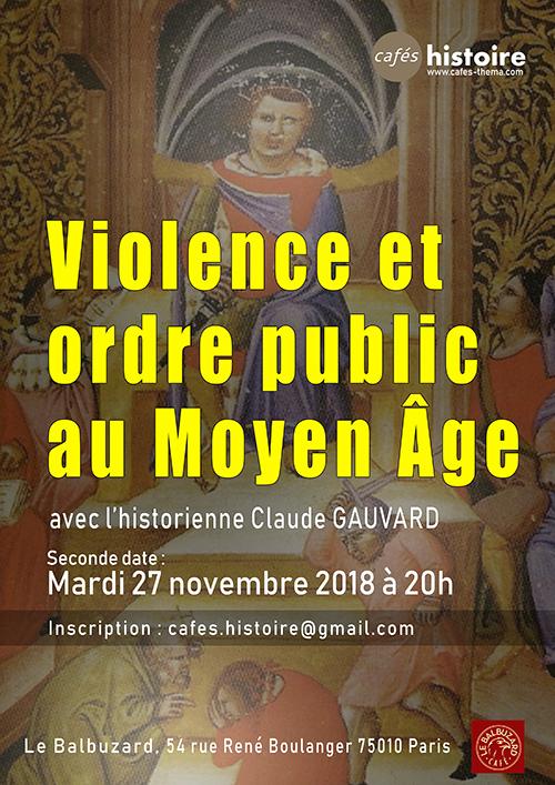 Café Histoire Violence et ordre public au Moyen Âge avec Claude GAUVARD