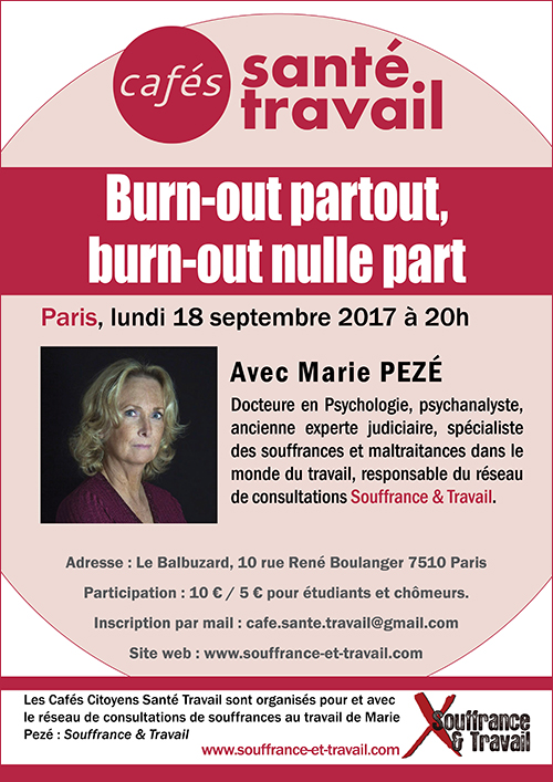 Burn-out partout, burn-out nulle part - Café Citoyen Santé Travail avec Marie Pezé