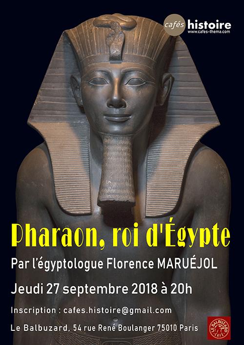 Pharaon, roi d'Égypte. Café Histoire