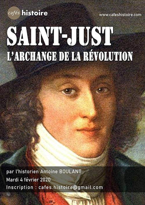 Saint-Just, l'Archange de la Révolution Café Histoire avec Antoine Boulant