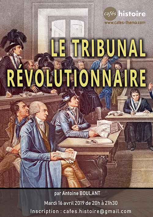 Le Tribunal révolutionnaire - Café Histoire avec Antoine BOULANT