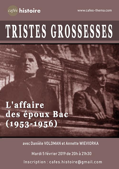 Tristes Grossesses – L'affaire des époux Bac (1953-1956) – Une histoire de la contraception