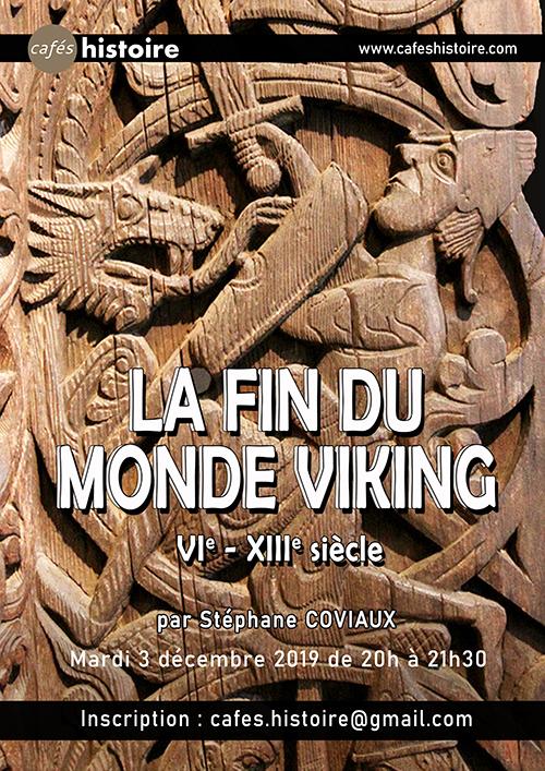 Histoire des Vikings - Café Histoire avec Stéphane Coviaux