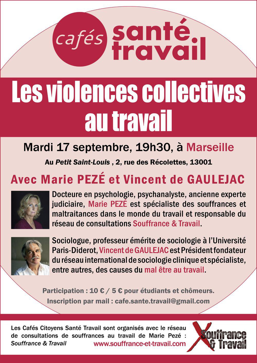 Les violences collectives au travail. Café Citoyen à Marseille avec Marie Pezé et Vincent de Gauléjac