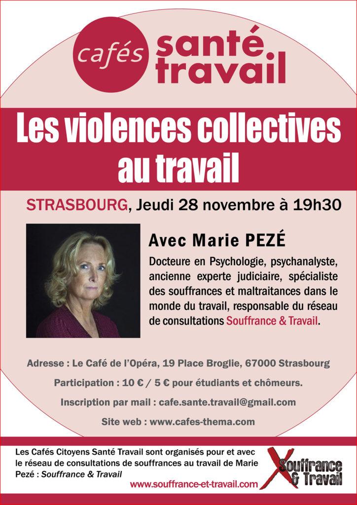 Les violences collectives au travail - Café Citoyen Santé Travail avec Marie Pezé à Strasbourg