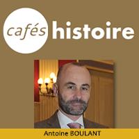 Antoine BOULANT Cafés Histoire
