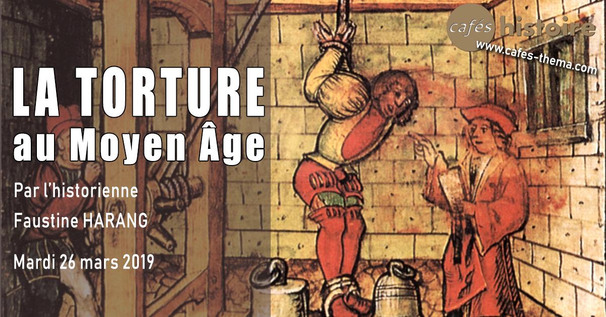 La torture au Moyen Âge - Café Histoire avec Faustine HARANG, historienne