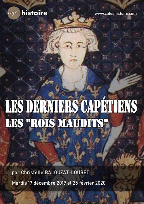 Café Histoire Les derniers Capétiens - Les Rois maudits