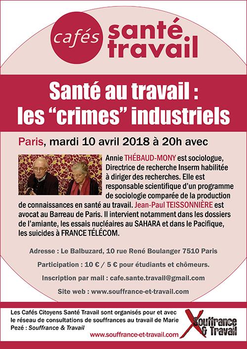 Santé au travail : les crimes industriels - Café Santé Travail avec Annie THÉBAUD-MONY et Jean-Paul TEISSONNIÈRE