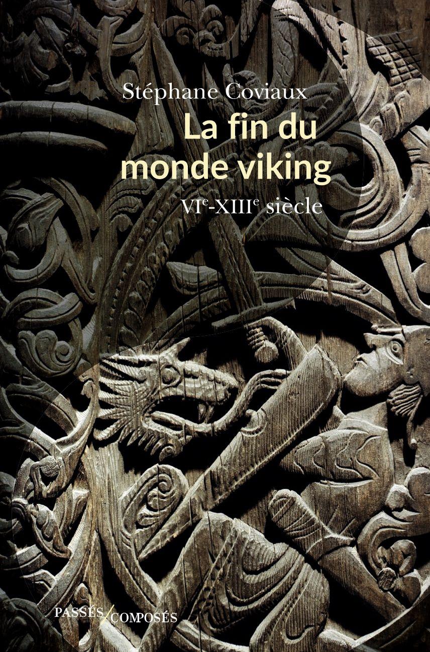 La fin du monde viking - Café Histoire