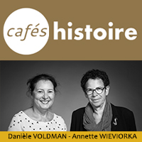 VOLDMAN-WIEVIORKA - Café Histoire
