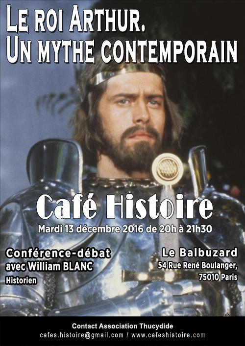 Le roi Arthur, un mythe contemporain - Café Histoire