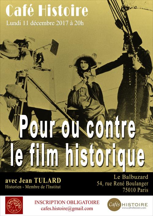 Pour ou contre le film historique... Café Histoire avec Jean Tulard