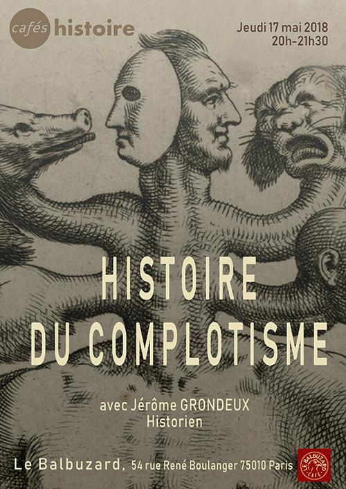 Histoire du complotisme - Café Histoire avec Jérôme GRONDEUX - 2018