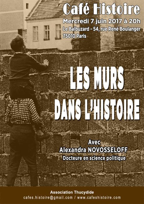 Les murs dans l'histoire - Café Histoire