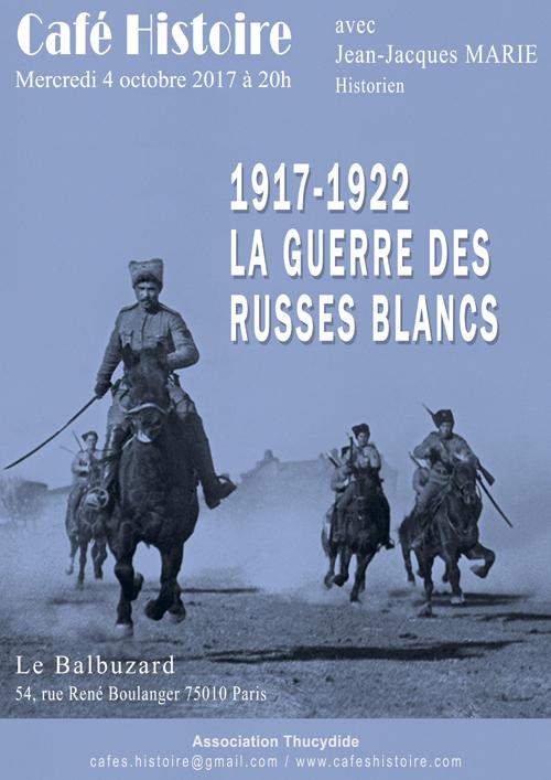 La guerre des Russes blancs - Café Histoire