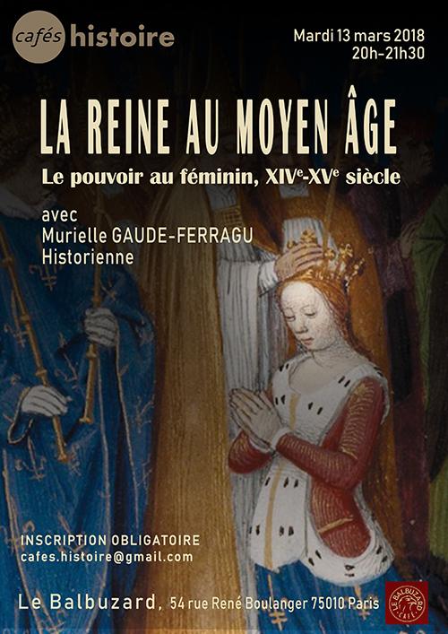 La reine au Moyen-Age. Le pouvoir au féminin, XIVe-XVe siècle - Café Histoire