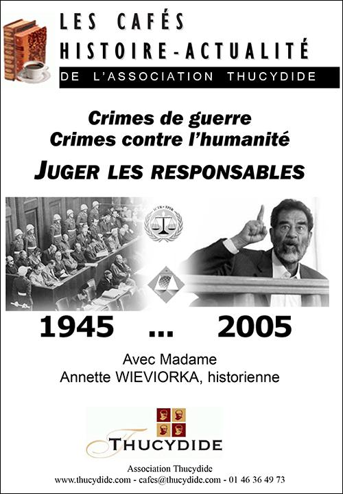 Café Histoire avec Annette Wieviorka : Crimes de guerre et crimes contre l'humanité : juger les responsables