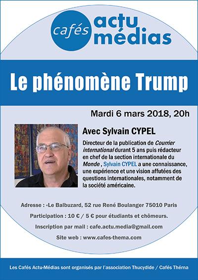 Café Actu-Médias - Le phénomène Trump - Avec Sylvain CYPEL