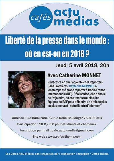 Liberté de la presse dans le monde : où en est-on en 2018 ? - Café Actu Médias avec Catherine Monnet de RSF