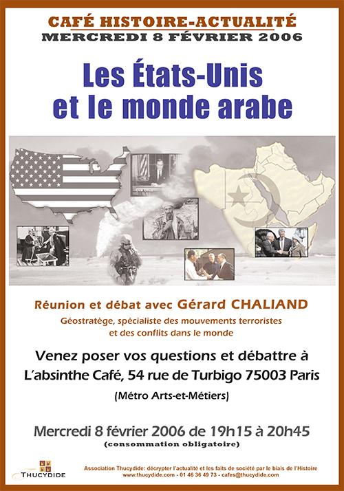 Café Histoire - Les États-Unis et le monde arabe - Gérard CHALIAND