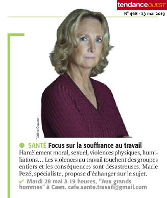 Tendance Ouest - Café Santé Travail à Caen sur Les violences collectives au travail, avec Marie Pezé