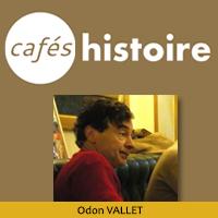 Odon VALLET - Histoire des religions - Café Histoire