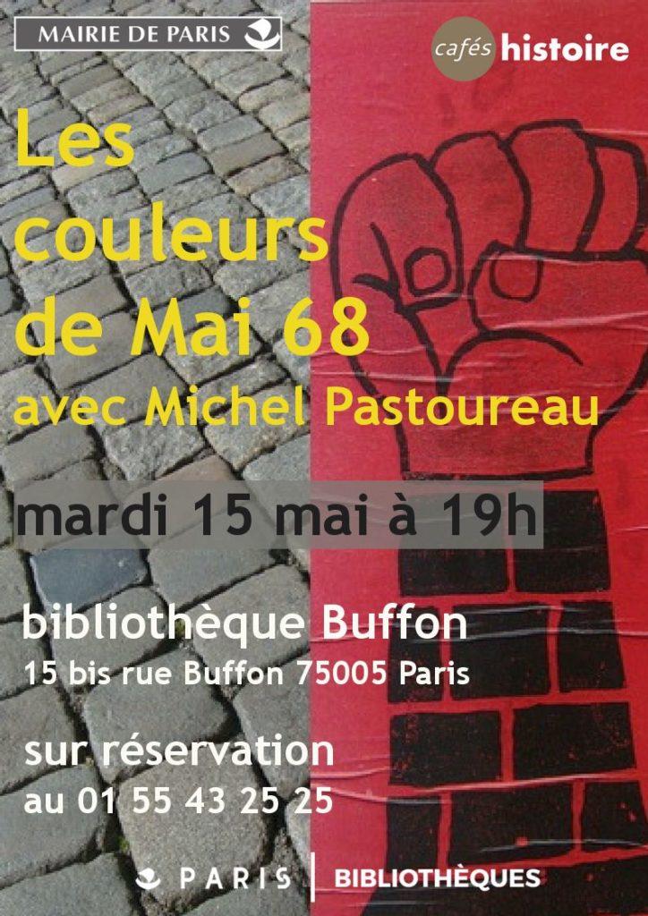 Les couleurs de Mai 68 - Café Histoire avec Michel Pastoureau