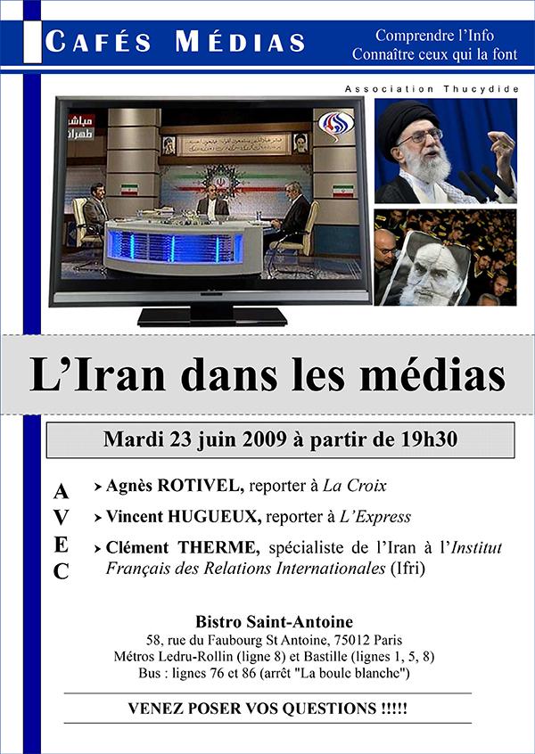 Iran et médias - Café Médias juin 2009