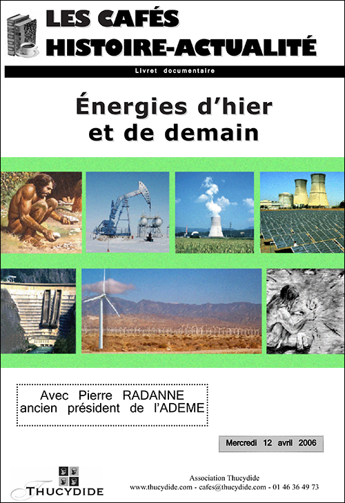 Café Histoire Les énergies d'hier et de demain avec Pierre Radanne