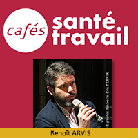Souffrance au travail dans la Fonction publique - Benoit ARVIS, Café Santé Travail