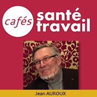Café Citoyen Santé Travail avec l'ancien Ministre du Travail Jean AUROUX