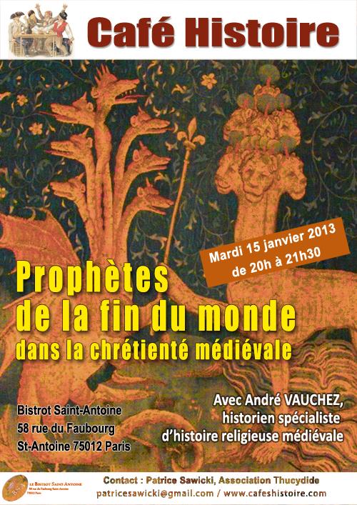 Café Histoire Prophètes de la fin du monde dans la chrétienté médiévale