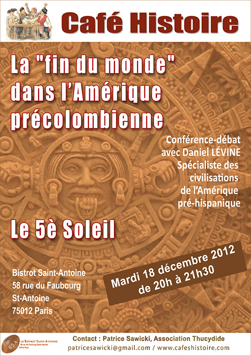 """Café Histoire - La """"fin du monde"""" dans l'Amérique précolombienne. Le 5è Soleil"""