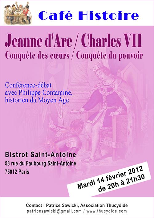 Café Histoire 1429 : Jeanne d'Arc et Charles VII - Conquête des cœurs, conquête du pouvoir