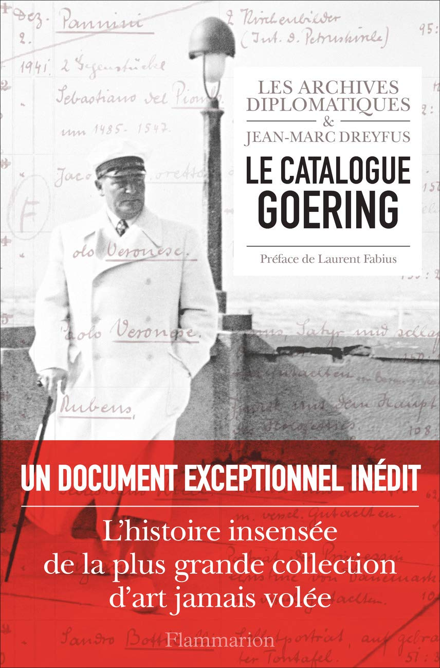 Le catalogue Göring - Jean-Marc Dreyfus