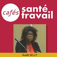 Sortir du burn-out - Café Santé Travail avec Aude Selly