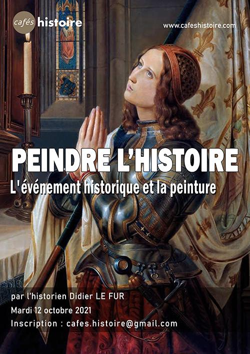 Peindre l'Histoire : Café Histoire avec Didier LE FUR