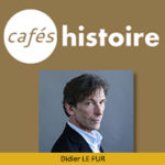 Café Histoire avec Didier LE FUR : Peindre l'Histoire
