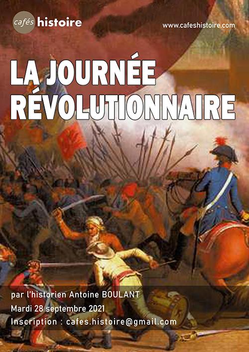 Journée révolutionnaire - Café Histoire avec Antoine Boulant