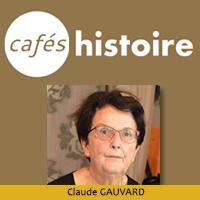 Claude GAUVARD, Café Histoire sur la violence au Moyen Âge