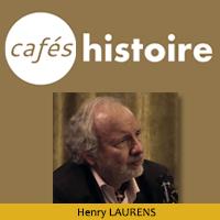 Les accords Sykes-Picot - Henry LAURENS - Café Histoire