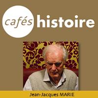 Jean-Jacques Marie - Café Histoire La guerre des Russes blancs